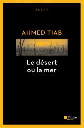 UnPetitNoir-Le désert ou la mer
