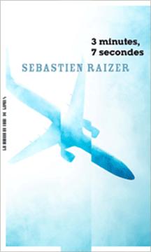 3 minutes 7 secondes de Sebastien Raizer