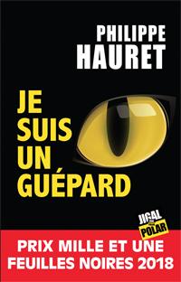 Je suis un guépard de Philippe Hauret