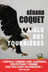 L'aigle des tourbières de Gérard Coquet