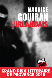 L'irlandais de Maurice Gouiran
