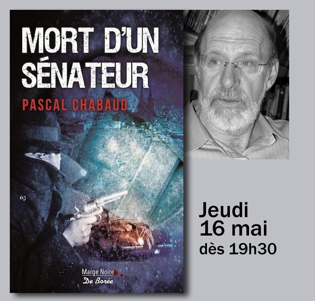 Pascal Chabaud – «Mort d'un sénateur»