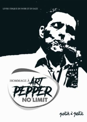 No Limit – hommage à Art Pepper